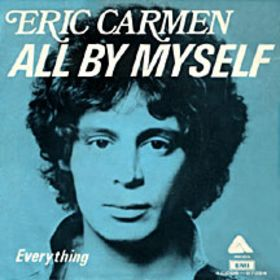 All_By_Myself_-_Eric_Carmen